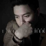 Sneak Peek:  Alden Richards new single 'I Will Be Here'